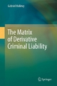 The Matrix of Derivative Criminal Liability - Gabriel Hallevy