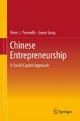 Chinese Entrepreneurship - Peter J. Peverelli;  Jiwen Song
