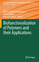 Biofunctionalization of Polymers and their Applications - Gibson Stephen Nyanhongo; Walter Steiner; Georg M. Guebitz