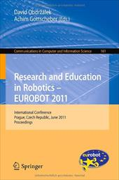 Research and Education in Robotics - EUROBOT 2011: International Conference, Prague, Czech Republic, June 15-17, 2011 Proceedings - Obdrzalek, David / Gottscheber, Achim