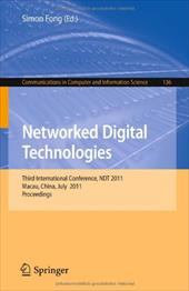 Networked Digital Technologies: Third International Conference, NDT 2011 Macau, China, July 11-13, 2011 Proceedings - Fong, Simon