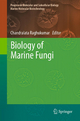 Biology of Marine Fungi - Chandralata Raghukumar