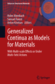 Generalized Continua as Models for Materials - Holm Altenbach; Samuel Forest; Anton Krivtsov