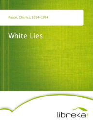 White Lies - Charles Reade