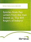 Epistles from Pap: Letters from the man known as `The Will Rogers of Indiana` - Andrew Everett Durham