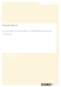 Corporate Governance and Remuneration Systems