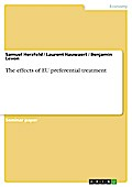 The Effects Of Eu Preferential Treatment - Samuel Herzfeld