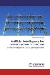 Artificial Intelligence for power system protection - Muthiah Geethanjali