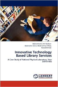 Innovative Technology Based Library Services - Mohammad A. M. Wadaan, Abdelrahim Antar Abdelrahman Mady, Naved Ahmad