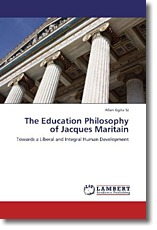 The Education Philosophy of Jacques Maritain