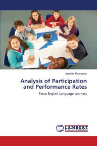 Analysis of Participation and Performance Rates - Liselotte Thompson