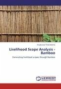 Livelihood Scope Analysis -Bamboo - Chakrabartty, Arupkumar