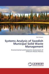 Systems Analysis of Swedish Municipal Solid Waste Management - Ola Eriksson