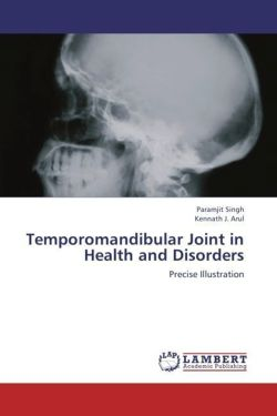 Temporomandibular Joint in Health and Disorders