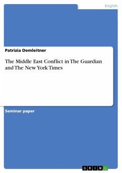 The Middle East Conflict in The Guardian and The New York Times - Demleitner, Patrizia