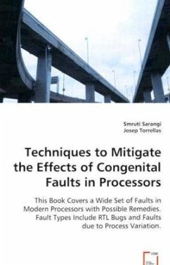 Techniques to Mitigate the Effects of Congenital Faults in Processors - Sarangi, Smruti Torrellas, Josep