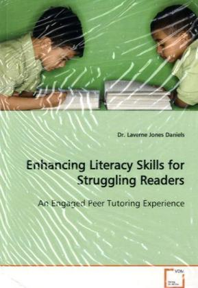 Enhancing Literacy Skills for Struggling Readers - An Engaged Peer Tutoring Experience