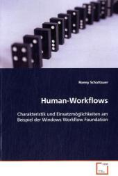 Human-Workflows - Ronny Schattauer