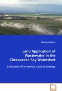 Land Application of Wastewater in the Chesapeake BayWatershed