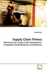 Supply Chain Fitness - Daniel Koch