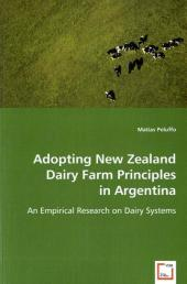 Adopting New Zealand Dairy Farm Principles in Argentina - Matias Peluffo