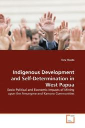 Indigenous Development and Self-Determination in West Papua - Toru Hisada