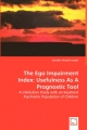 The Ego Impairment Index: Usefulness As A Prognostic Tool - Jennifer Powell-Lunder