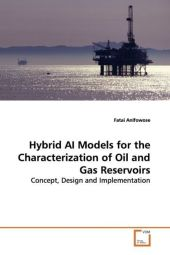 Hybrid AI Models for the Characterization of Oil and Gas Reservoirs - Fatai Anifowose