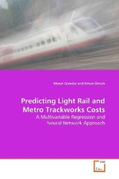 Predicting Light Rail and Metro Trackworks Costs - Murat Gündüz