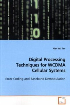 Digital Processing Techniques for WCDMA Cellular Systems - Tan, Alan WC