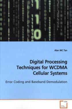 Digital Processing Techniques for WCDMA Cellular Systems