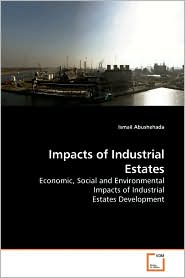 Impacts Of Industrial Estates - Ismail Abushehada