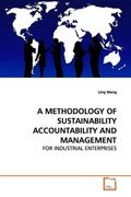 Wang, Ling: A METHODOLOGY OF SUSTAINABILITYACCOUNTABILITY AND MANAGEMENT