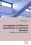 Investigation of Effects of Imperfection in Structural Members