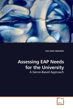 Assessing EAP Needs for the University - A Genre-Based Approach