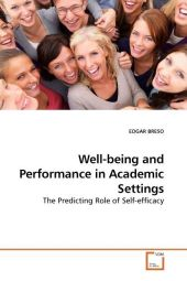 Well-being and Performance in Academic Settings