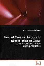 Heated Ceramic Sensors to Detect Halogen Gases - Mary Cristina Ruales Ortega