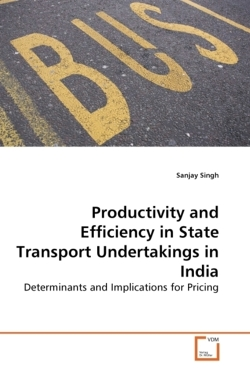 Productivity and Efficiency in State Transport Undertakings in India