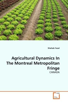 Agricultural Dynamics In The Montreal Metropolitan Fringe - CANADA