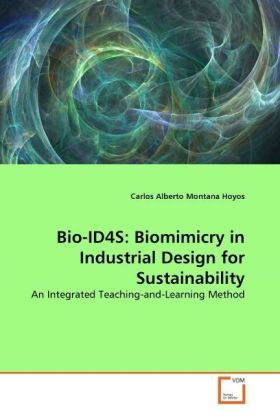 Bio-ID4S: Biomimicry in Industrial Design for Sustainability - An Integrated Teaching-and-Learning Method
