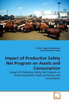 Impact of Productive Safety Net Program on Assets and Consumption - Gebresilassie, Yibrah Hagos Berhane Tesfay, Guush