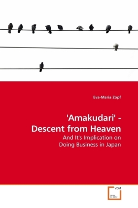 Amakudari' - Descent from Heaven - And It's Implication on Doing Business in Japan