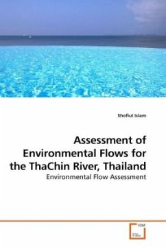 Assessment of Environmental Flows for the ThaChin River, Thailand - Islam, Shofiul