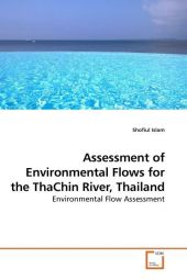 Assessment of Environmental Flows for the ThaChin River, Thailand - Shofiul Islam