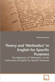 Theory And Methodics In English For Specific Purposes - Yocheved Deutch