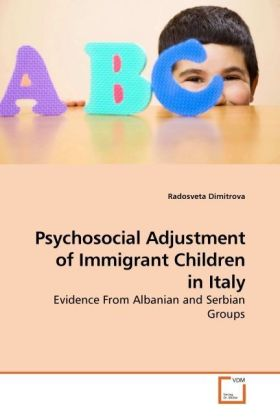 Psychosocial Adjustment of Immigrant Children in Italy - Evidence From Albanian and Serbian Groups