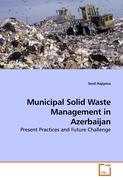 Municipal Solid Waste Management in Azerbaijan