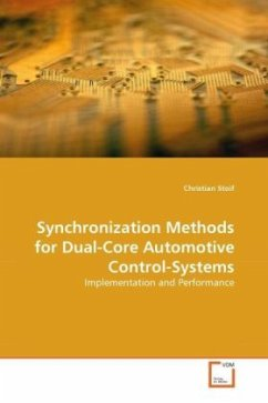 Synchronization Methods for Dual-Core Automotive Control-Systems - Stoif, Christian