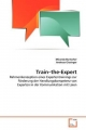 Train-the-Expert - Miranda Burtscher; Andreas Giesinger