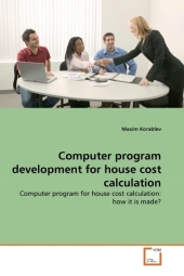 Computer program development for house cost calculation - Maxim Korablev